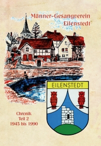 Gesangverein Eilenstedt Chronik 1945 bis 1990